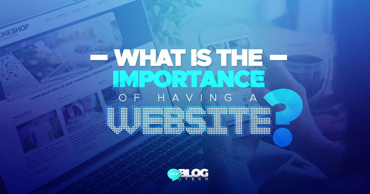 What is the importance of having a website?