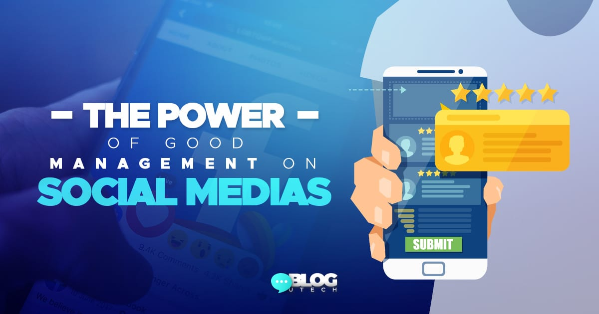 The power of good management on social medias