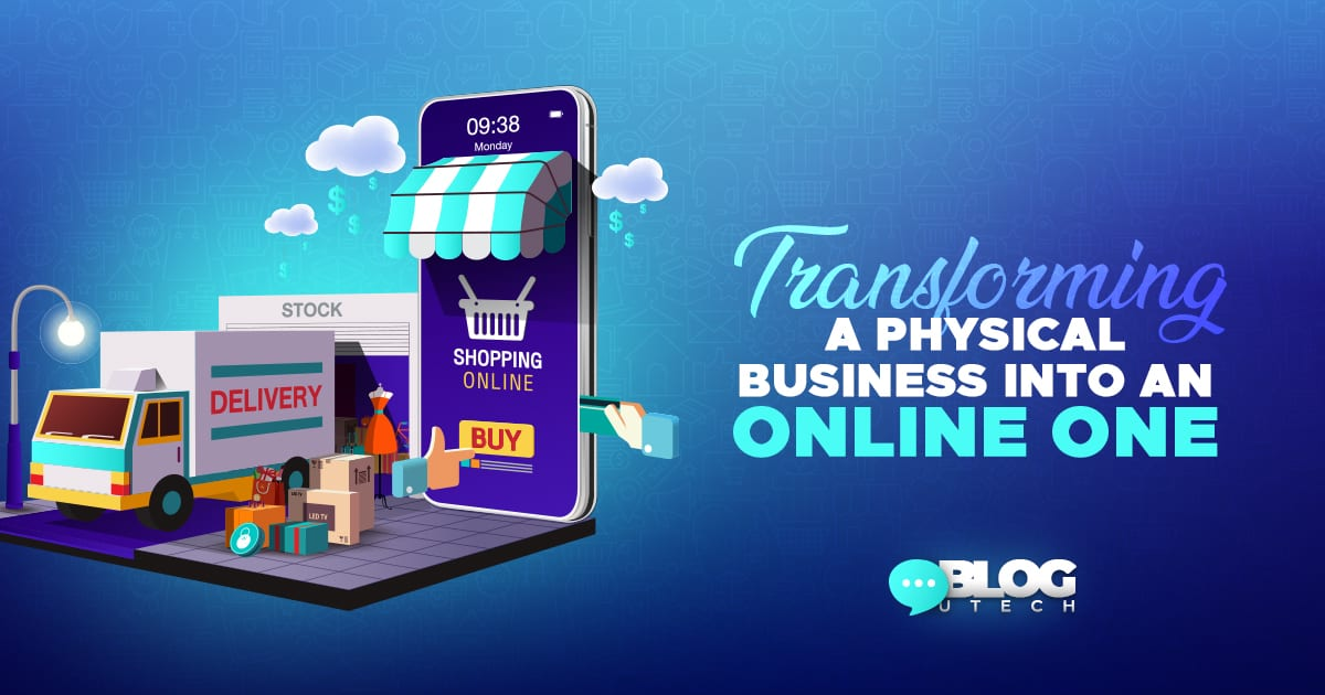 physical business into an online one